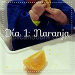 Día 1 – Naranja