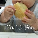 Día 13 – Pan