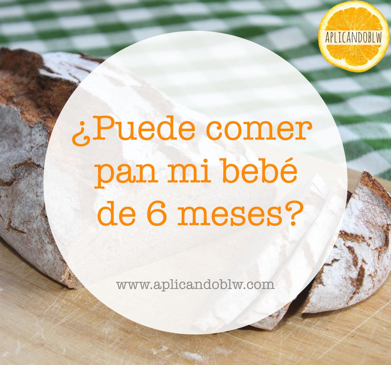 ¿Puedo darle pan a mi bebé de 6 meses?