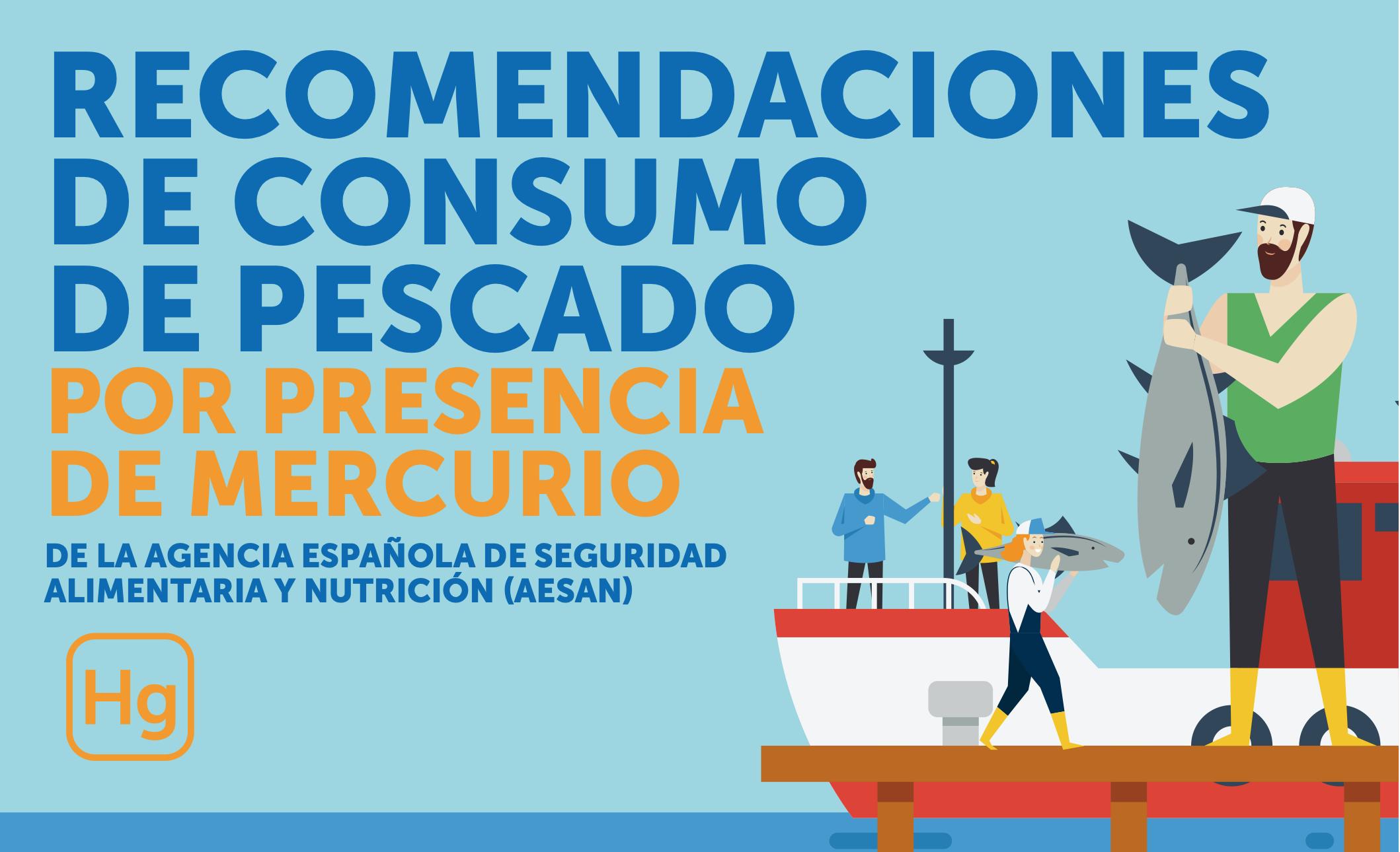 Nuevas recomendaciones sobre consumo de pescado y mercurio
