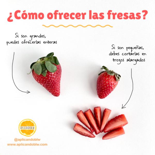 como ofrecer fresas baby led weaning - fresas blw
